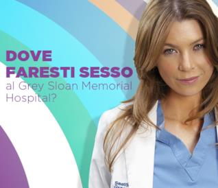 Dove faresti sesso al Grey Sloan Memorial Hospital?