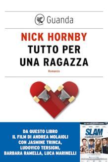 Nick Hornby Tutto per una ragazza