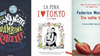 Le copertine di  Storie della Buonanotte per Bambine Ribelli, I love Tokyo e Tre Volte Te