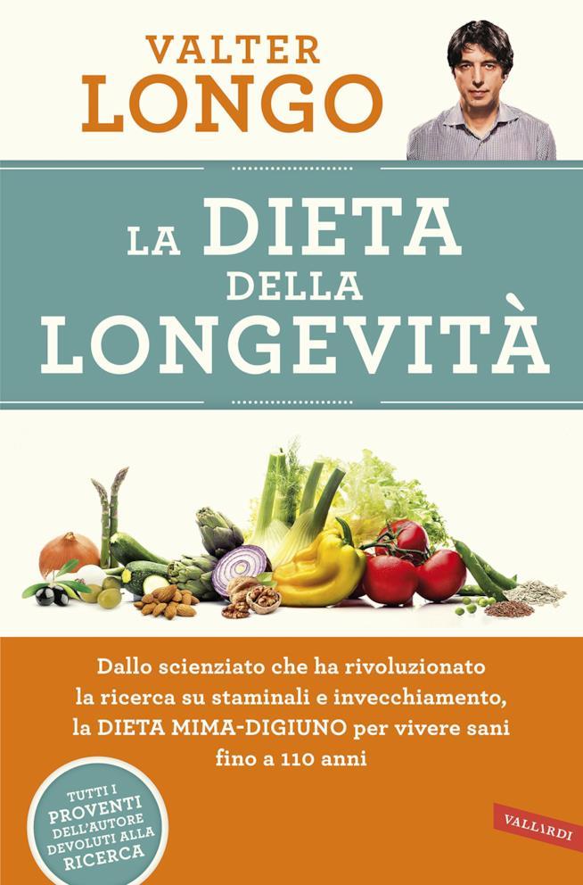 La copertina di La dieta della Longevità di Valter Longo