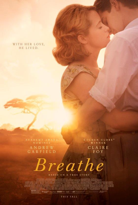 Il poster di Breathe con Claire Foy e Andrew Garfield abbracciati