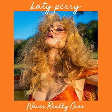 Never Really Over di Katy Perry