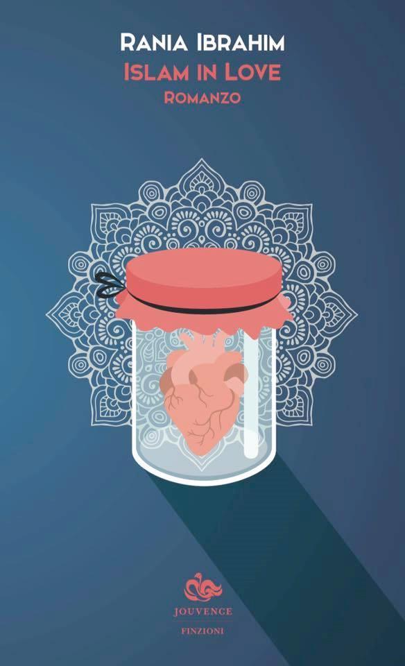 Il libro Islam in Love scritto da Rania Ibrahim