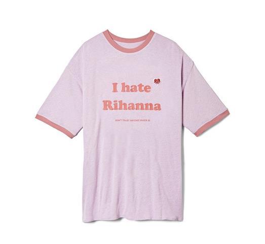 La t-shirt di Rihanna con la scritta I hate Rihanna