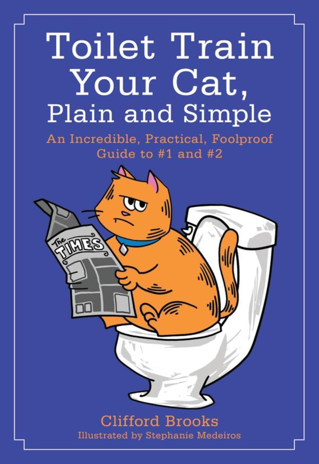 La guida illustrata di Clifford Brooks per addestrare i gatti ad usare il WC