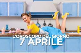 L'oroscopo del giorno di Domenica 7 Aprile