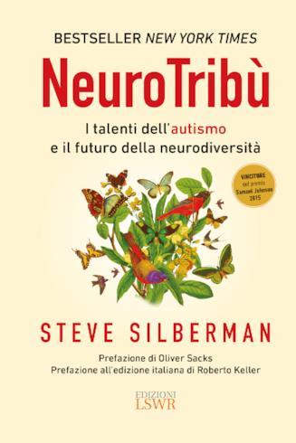 Neurotribù, libro del giornalista Steve Silberman