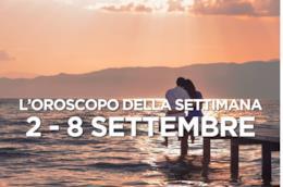 L'oroscopo della settimana, 2 - 8 Settembre 2019