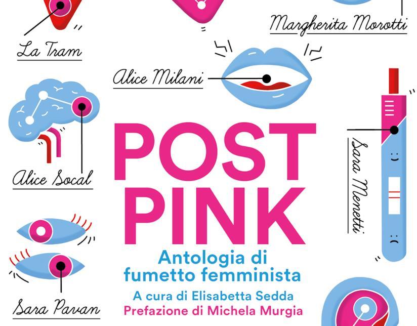 Post Pink, l'albo femminista a fumetti curato da Elisabetta Sedda
