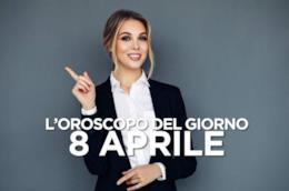 L'oroscopo del giorno di Lunedì 8 Aprile