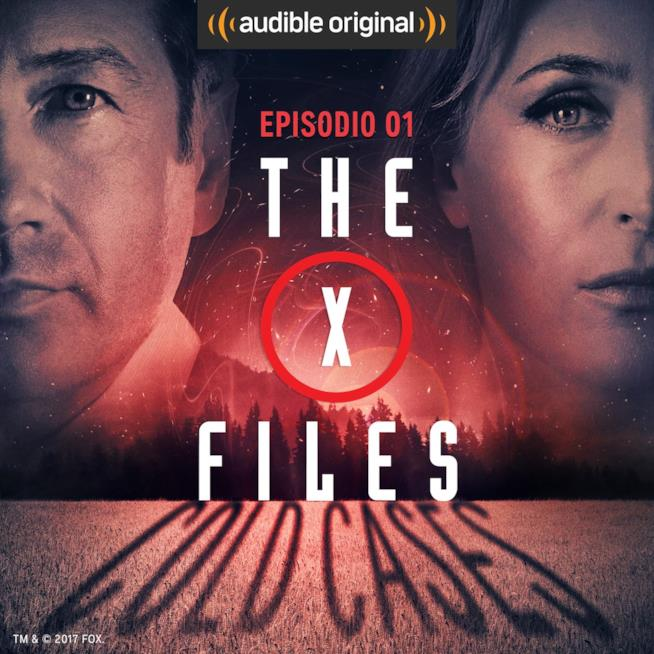 X-Files: Cold Cases, la nuova serie audio di Audible