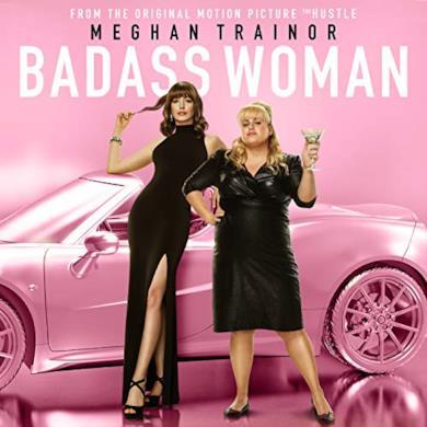 Badass Woman di Meghan Trainor