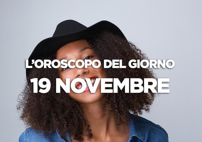 L'oroscopo del giorno di Lunedì 19 Novembre