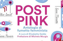 Post Pink: Antologia di fumetto femminista