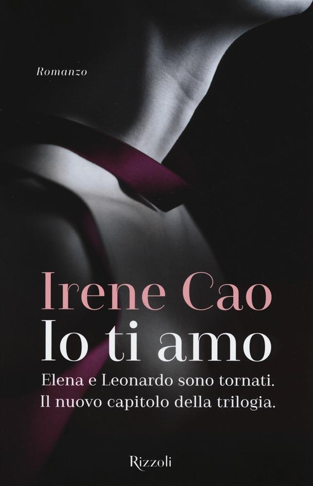 Il romanzo Io ti amo di Irene Cao
