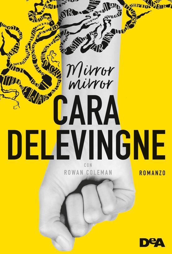 La copertina italiana del primo romanzo di Cara Delevingne, Mirror Mirror.