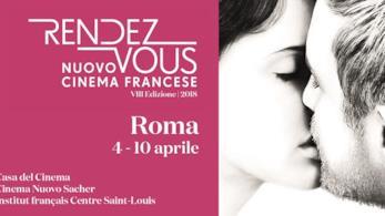 Parte da Roma il Rendez Vous, la kermesse cinematografica sul tutte le novità del cinema francese