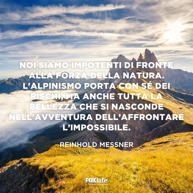 Frasi Sulla Montagna E Lalpinismo