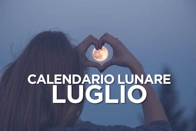 Calendario Lunare Per La Salute E La Bellezza.Calendario Lunare Di Luglio 2019 Segno Per Segno