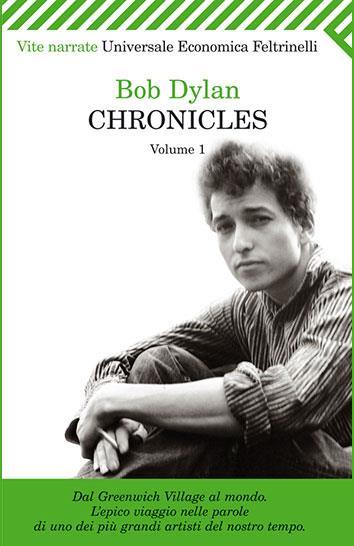 Bob Dylan autobiografia Chronicles Vol. 1