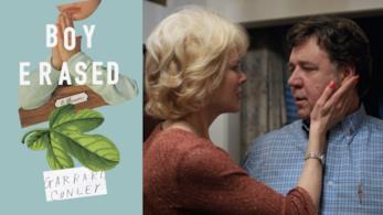 La copertina di Boy Erased ed un'immagine delfilm con Nicole Kidman e Russell Crowe
