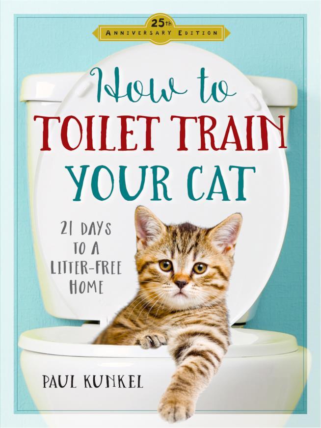La guida di Paul Kunkel per addestrare il gatto ad usare il gabinetto