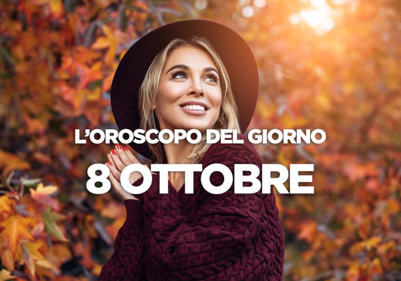 L'oroscopo del giorno di Lunedì 8 Ottobre
