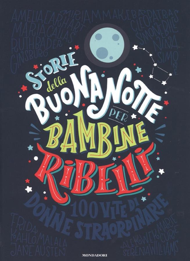 La copertina del libro illustrato Storie della buonanotte per bambine ribelli.