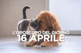 L'oroscopo del giorno di Martedì 16 Aprile