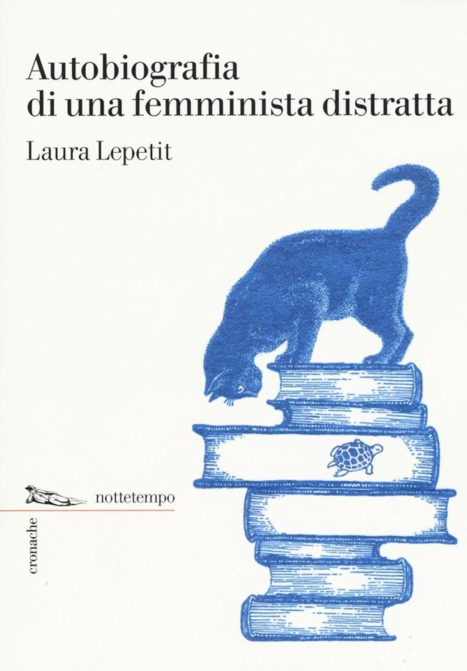 La copertina di Autobiografia di una femminista distratta