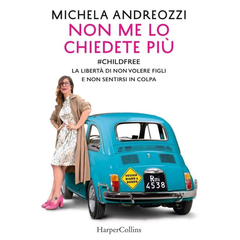 La copertina del libro di Michela Andreozzi sul tema Childfree