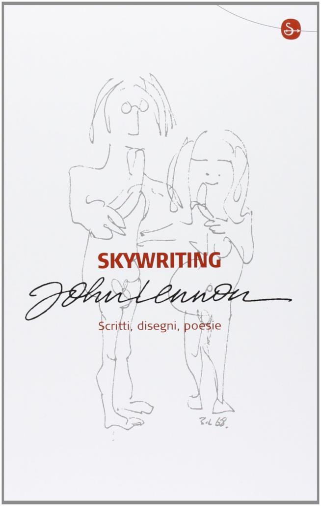 Skywriting. Scritti, disegni, poesie