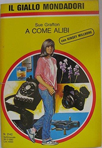 La copertina del primo libro della serie di Kinsey Millhone, A come Alibi