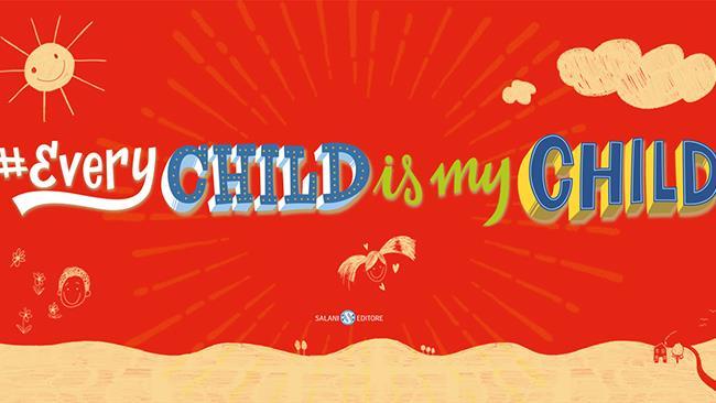 Lo slogan con sfondo rosso di Every child is my child