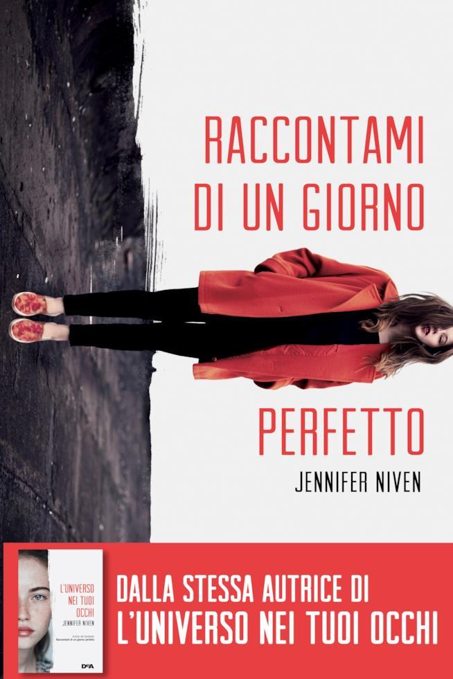 La copertina del libro Raccontami di un giorno perfetto