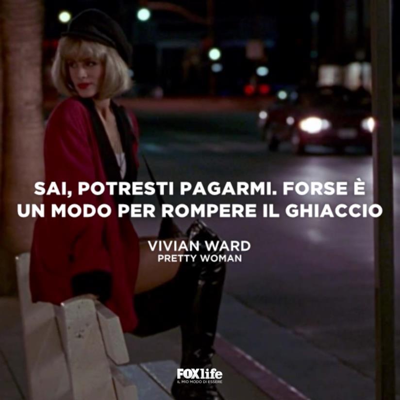 Una citazione da Pretty Woman