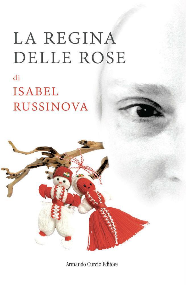 La regina delle rose di Isabel Russinova