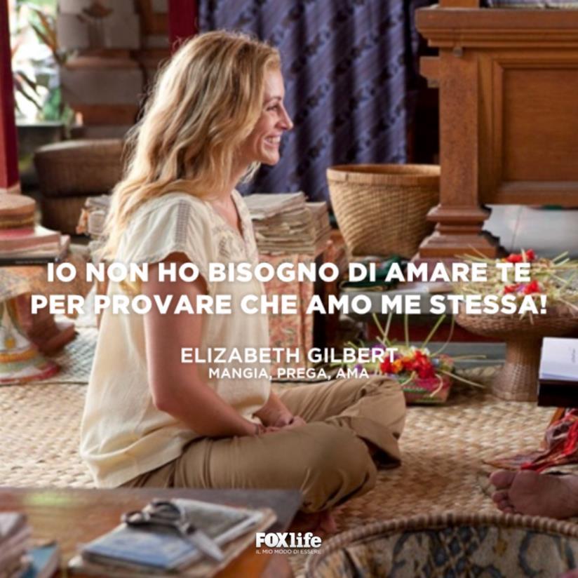 Mangia, prega, ama, citazione di Elizabeth