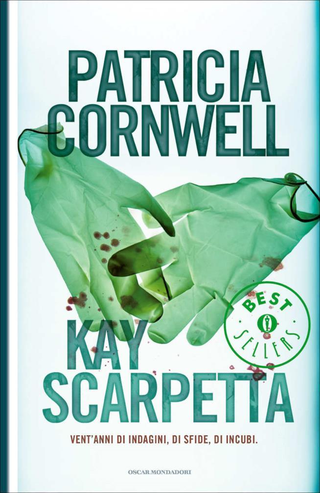 Kay Scarpetta, vent'anni di indagini, di sfide, di incubi. Oscar bestsellers.