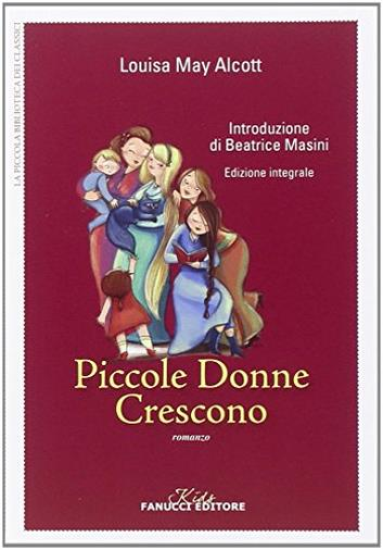 Piccole donne crescono. Ediz. integrale