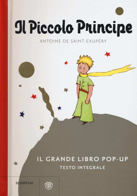 Il Piccolo Principe. Il grande libro pop-up