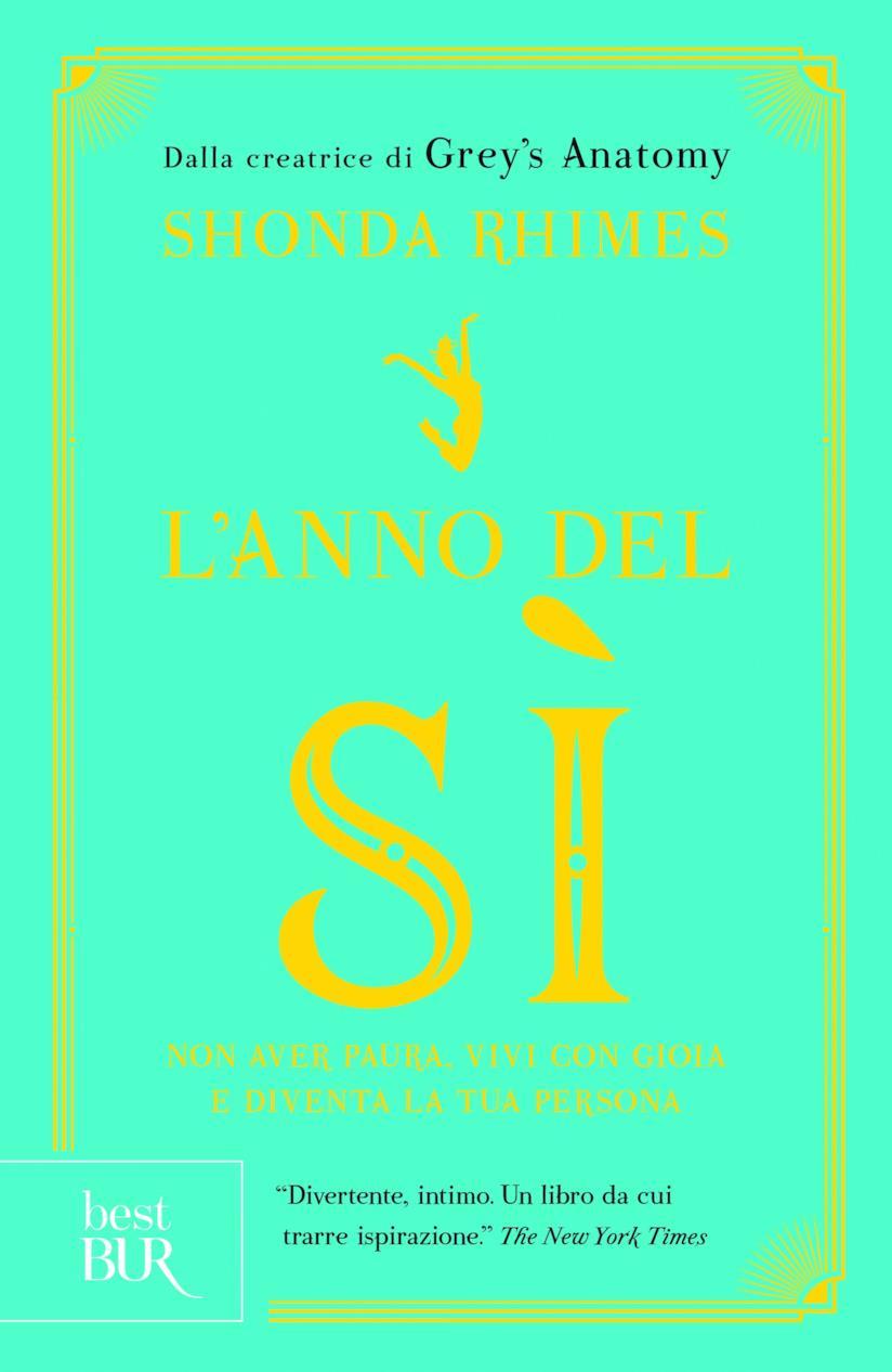 Il primo libro di Shonda Rhimes, L'Anno del Sì