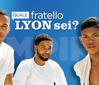 Quale fratello Lyon sei?