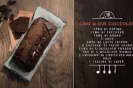 Cake ai due cioccolati