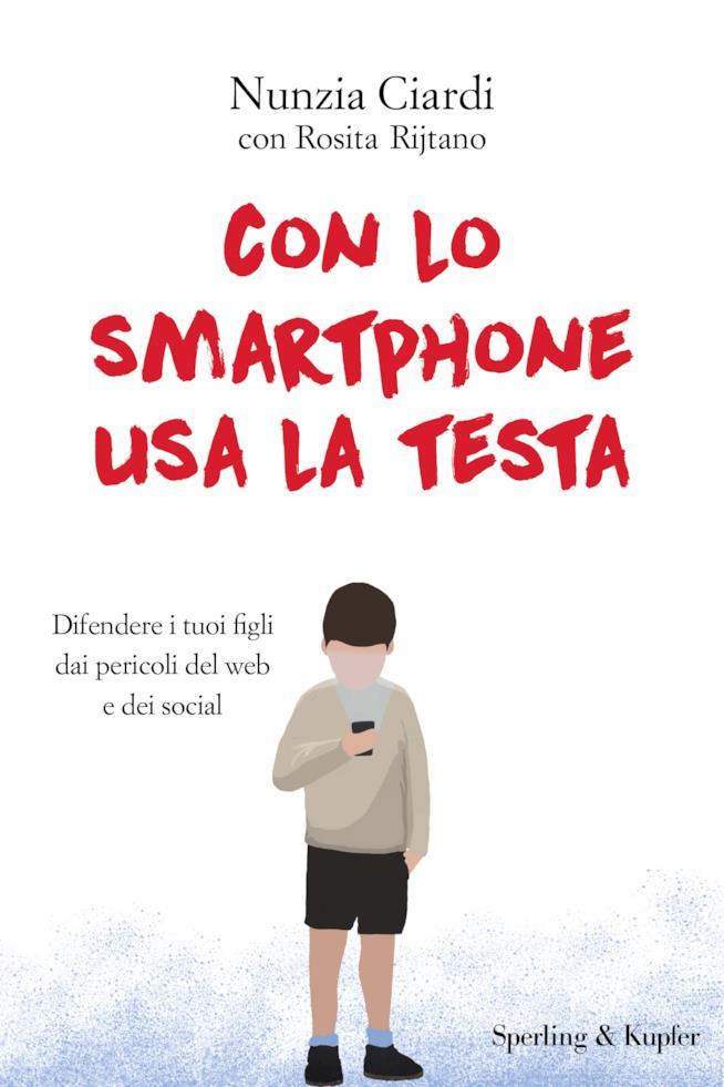 Con lo smartphone usa la testa, consigli su come difendere i figli dai pericoli del web