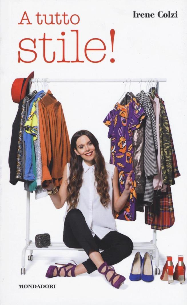 Il libro della fashion blogger Irene Colzi