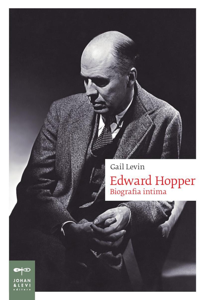 Edward Hopper. Biografia intima