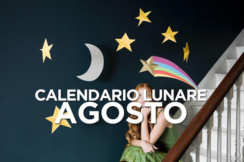 Calendario Lunare Per La Salute E La Bellezza.Calendario Lunare Di Agosto 2019 Segno Per Segno