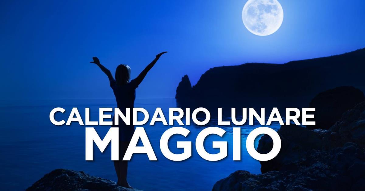 Calendario Lunare Maggio.Calendario Lunare Di Maggio 2019 Segno Per Segno