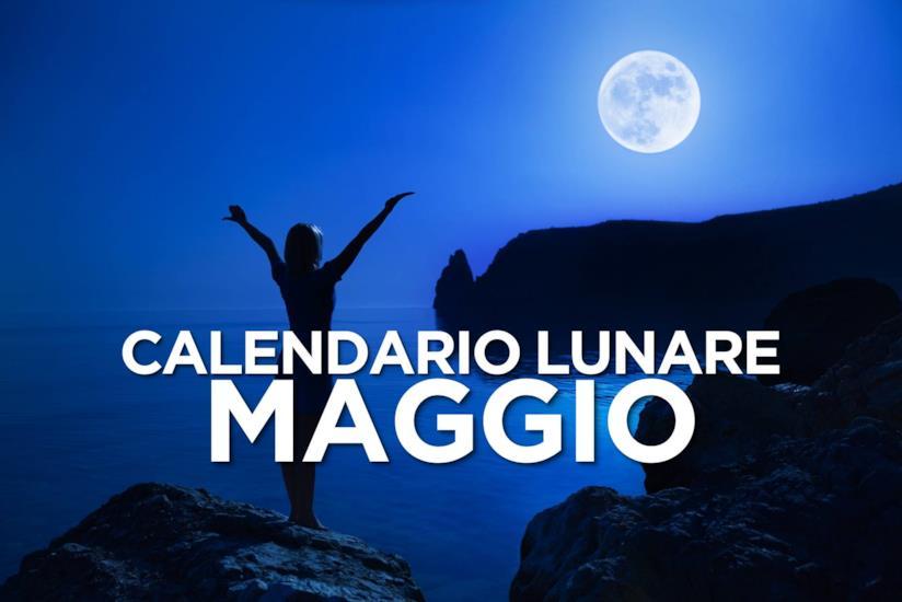 Calendario Lunare Salute E Bellezza.Calendario Lunare Di Maggio 2019 Segno Per Segno